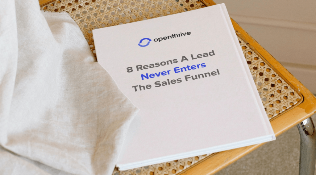 8 Reasons A Lead Never Enters The Sales Funnel