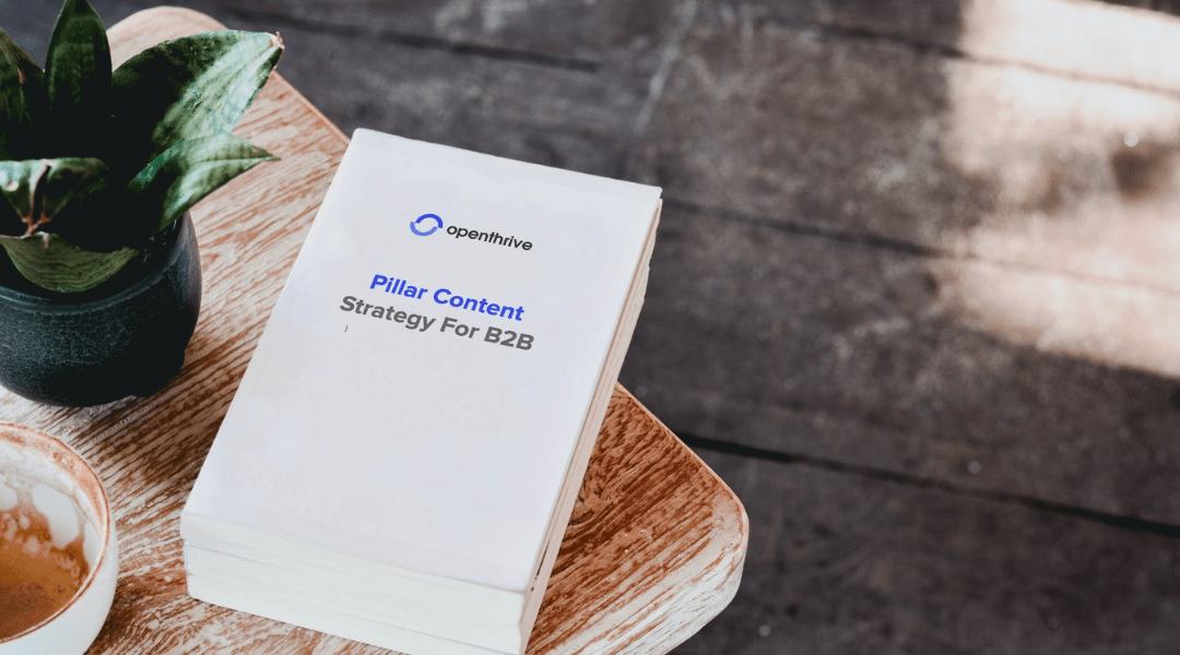 Pillar Content Strategy For B2B