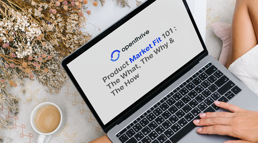 Product Market Fit 101: The What, The Why & The How